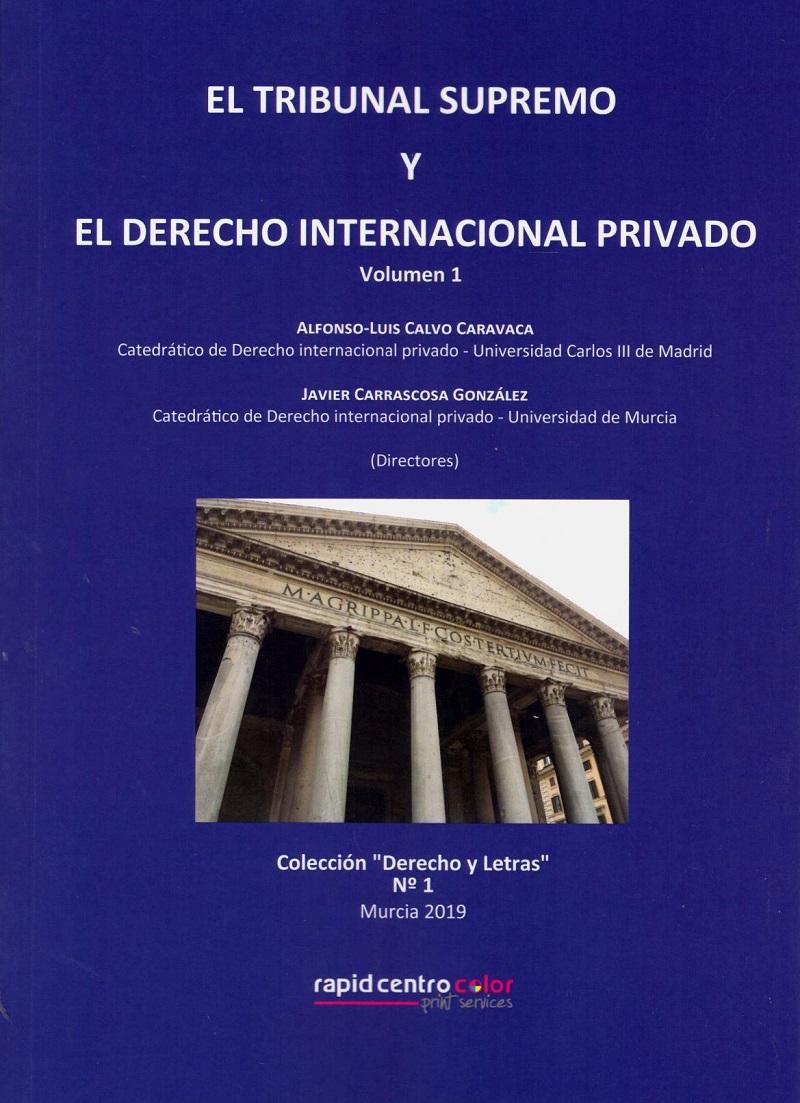 Tribunal Supremo y el Derecho Internacional Privado 2 Volumenes -0